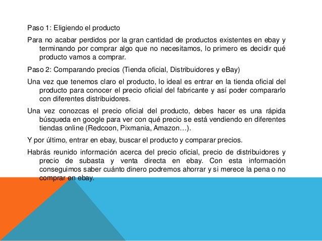 Paso 3: Estado del ArtículoEn ebay puedes acceder tanto a artículos nuevos como de segunda mano, por ello esimportante fij...