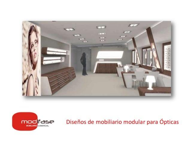 Dise os de mobiliario modular para pticas for Mobiliario modular para oficina