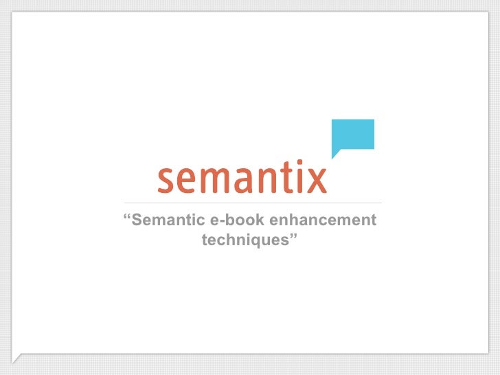 """Semantic e-book enhancement         techniques"""