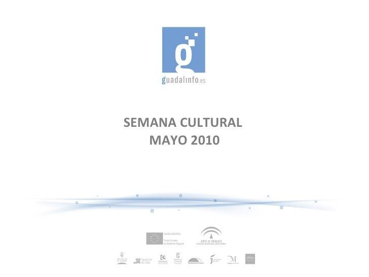 SEMANA CULTURAL  MAYO 2010