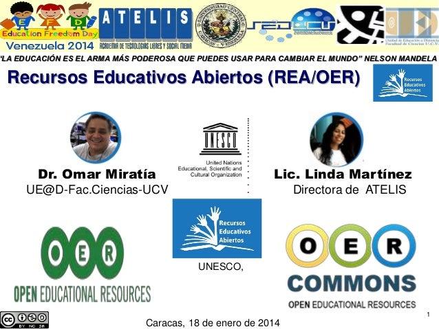 """""""LA EDUCACIÓN ES EL ARMA MÁS PODEROSA QUE PUEDES USAR PARA CAMBIAR EL MUNDO"""" NELSON MANDELA  1  Recursos Educativos Abiert..."""