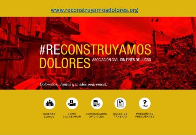 Muchas Gracias! Esperamos contar con su colaboración. Comité de Reconstrucción de DoloresASOC. CIVIL PARA LA RECONSTRUCCIÓ...