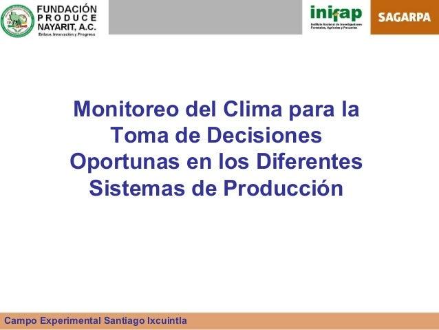 Monitoreo del Clima para la                Toma de Decisiones             Oportunas en los Diferentes              Sistema...
