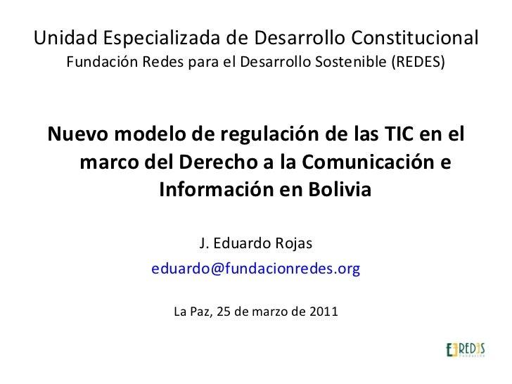 Unidad Especializada de Desarrollo Constitucional Fundación Redes para el Desarrollo Sostenible (REDES) <ul><li>Nuevo mode...