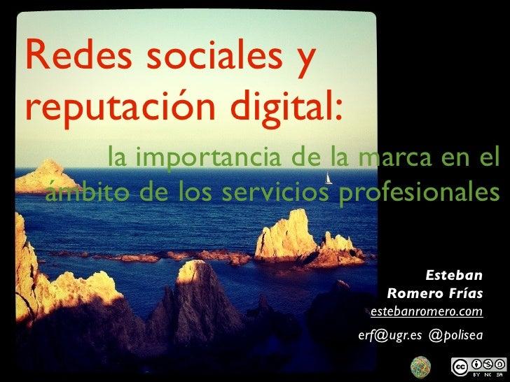 Redes sociales yreputación digital:     la importancia de la marca en el ámbito de los servicios profesionales            ...