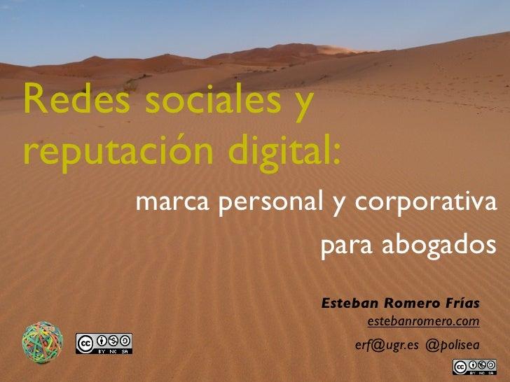 Redes sociales yreputación digital:      marca personal y corporativa                   para abogados                    E...