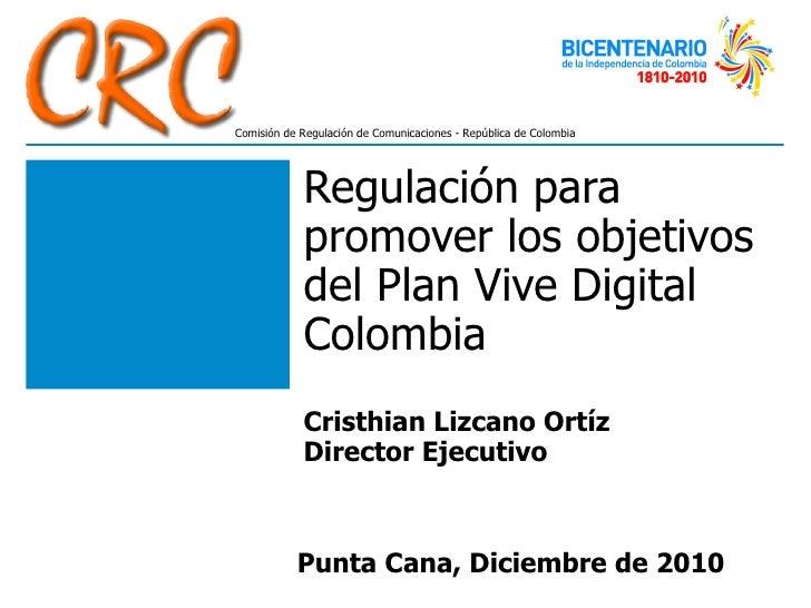 Presentación regulatel CRC   Regulatel 2010