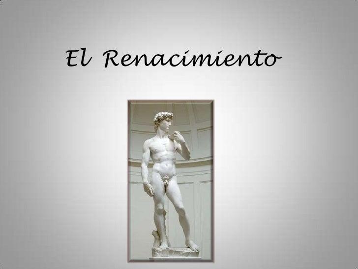 El  Renacimiento<br />