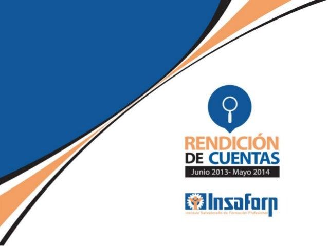 Informe de Rendición de Cuentas Junio 2013 – Mayo 2014