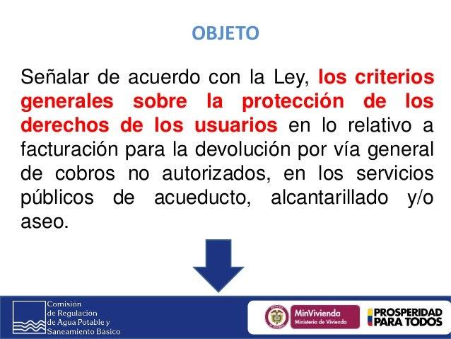 2do Congreso Territorial de Servicios Públicos y Tics- CRA- Resolución CRA 659 de 2013 'Por la cual se modifica la Resolución CRA 294 de 2004 y se dictan otras disposiciones. Slide 3