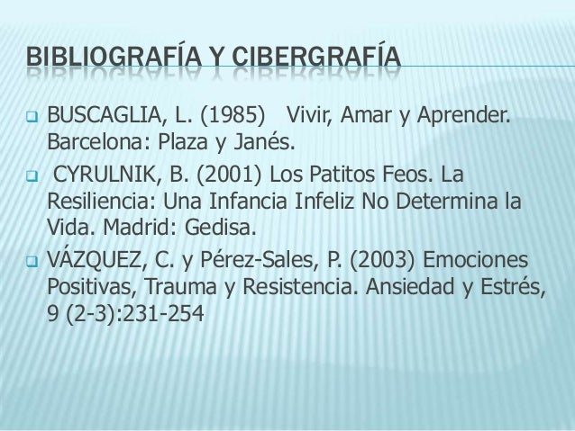 BIBLIOGRAFÍA Y CIBERGRAFÍA   LINKS RECOMENDADOS   Institute for the Human Resilience. http://www.bu.edu/resilience   Po...