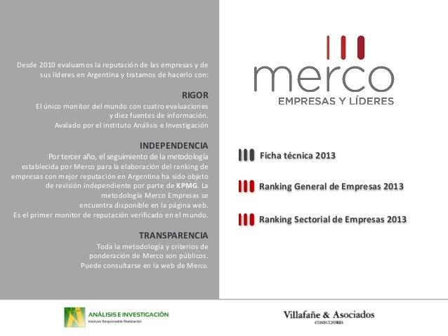 Desde 2010 evaluamos la reputación de las empresas y de sus líderes en Argentina y tratamos de hacerlo con: RIGOR El único...