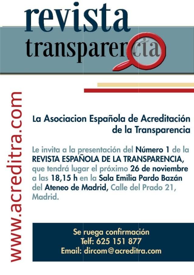 La Asociacion Española de Acreditación de la Transparencia  Le invita a la presentación del Número I de la REVISTA ESPANOL...