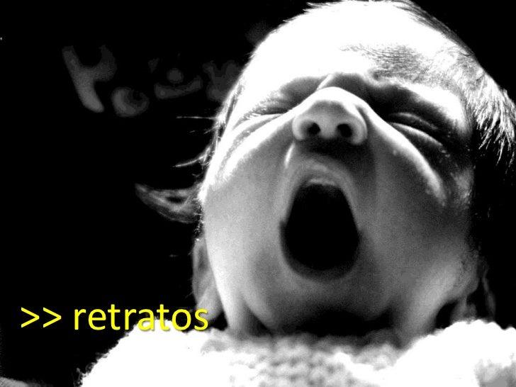 >> retratos<br />