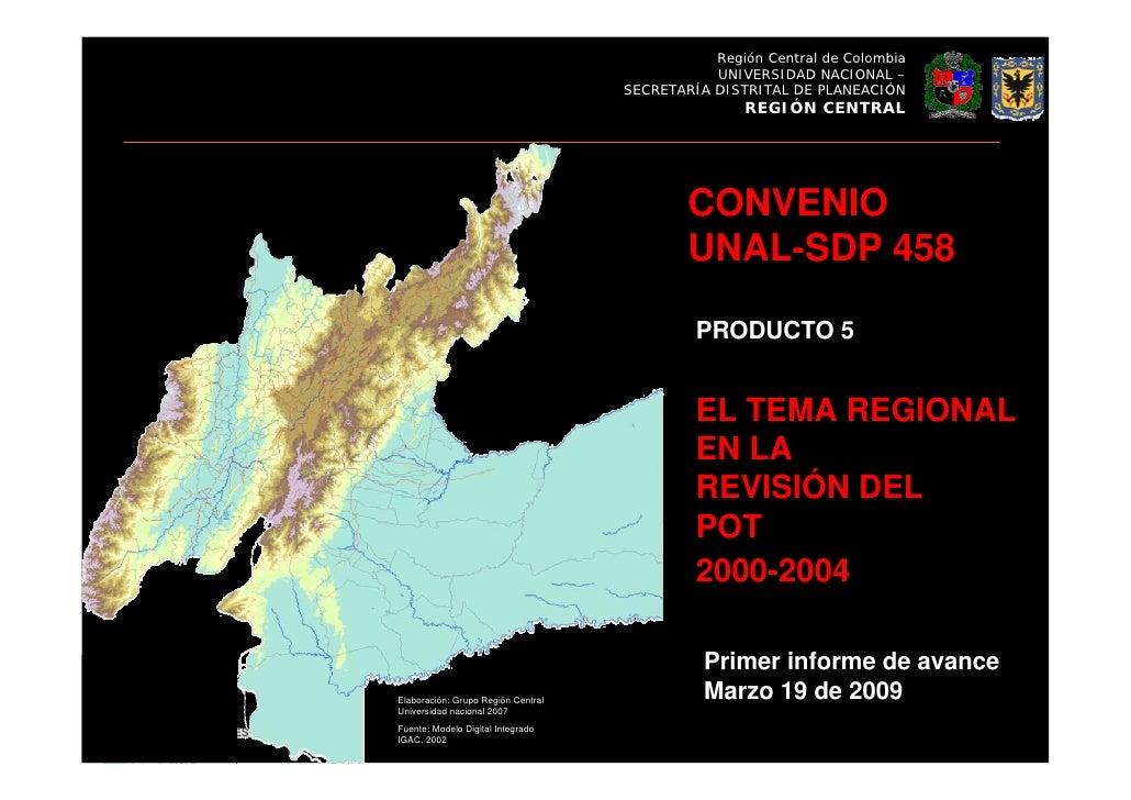 Región Central de Colombia                                                UNIVERSIDAD NACIONAL –                          ...
