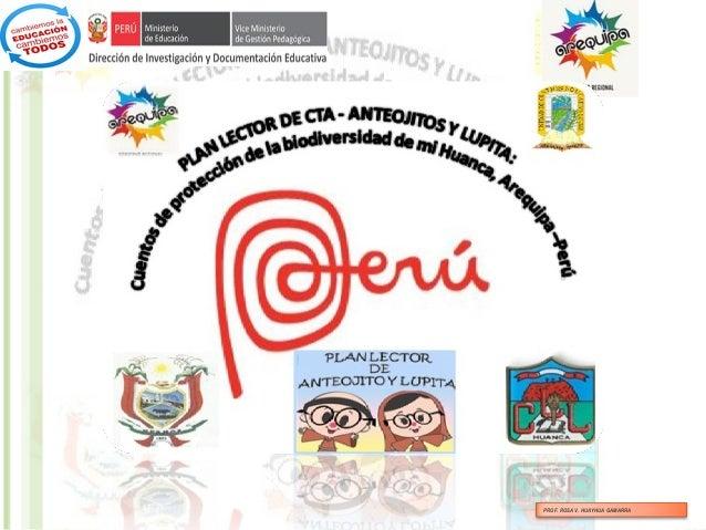 """Proyecto de investigación acción: PROYECTO DE INVESTIGACION ACCION: """"APLICACIÓN DE ESTRATEGIAS PARA  DESARROLLAR LA CAPACIDAD DE PRODUCCIÓN DE TEXTOS ESCRITOS SOBRE CONSERVACIÓN Y PROTECCIÓN DE LA BIODIVERSIDAD DE LA LOCALIDAD DE HUANCA, EN EL PRI Slide 2"""