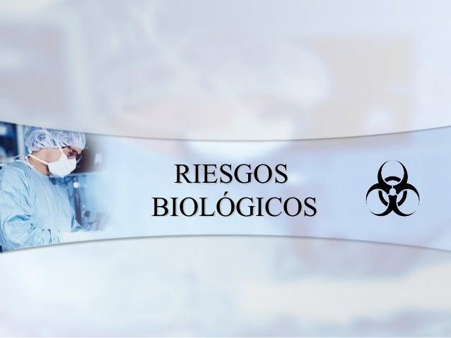 RIESGOSBIOLÓGICOS