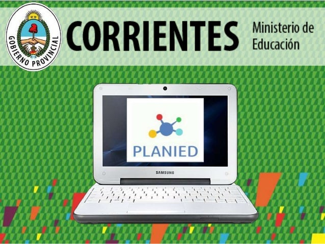 Ministra de Educación SUSANA BENITEZ Referente TIC Jurisdiccional CARLOS ENCINA Autoridad Provincial Coordinador Pedagógic...