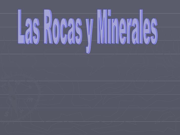 Las Rocas y Minerales