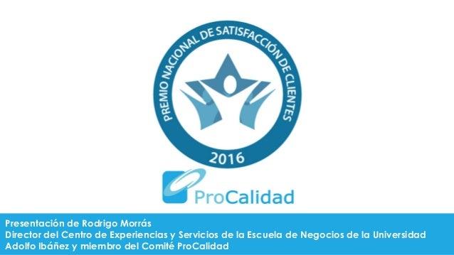 Presentación de Rodrigo Morrás Director del Centro de Experiencias y Servicios de la Escuela de Negocios de la Universidad...
