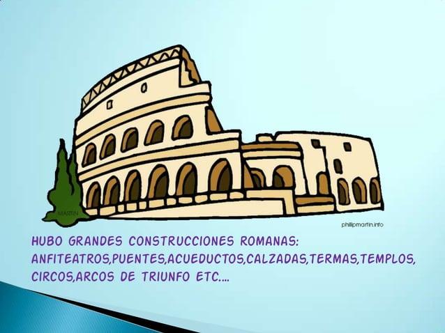 El coliseo es un anfiteatro en el que se desarrollabanpeleas de gladiadores y luchas con animales.