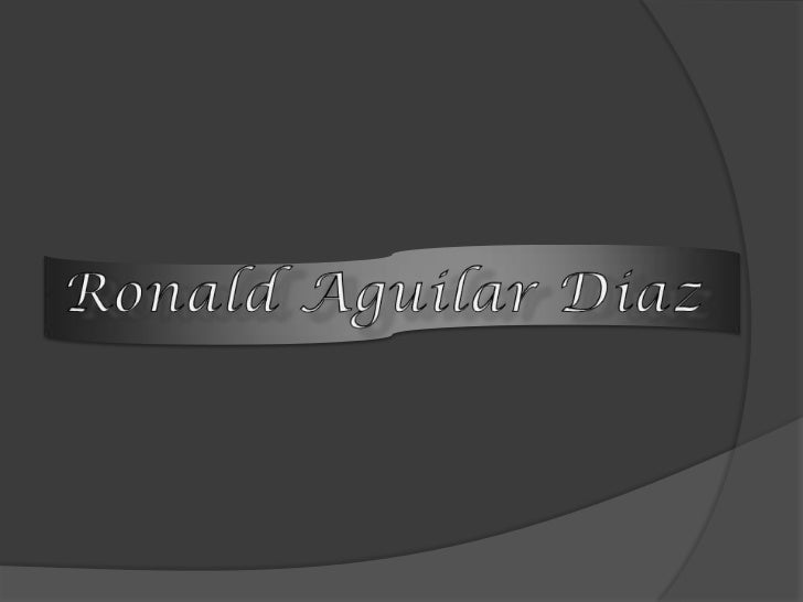 Ronald Aguilar Diaz<br />