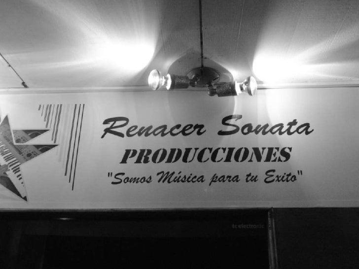 RENACER SONATA Producciones