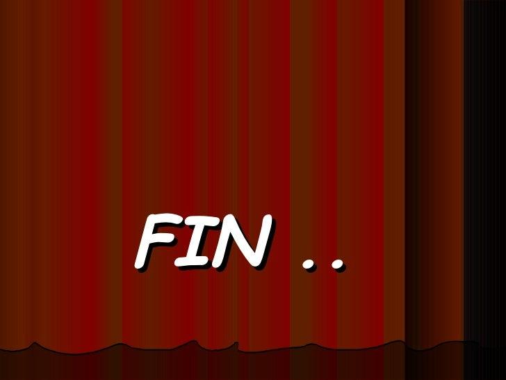 <ul><li>FIN .. </li></ul>