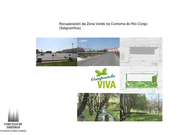Recuperación da Zona Verde na Contorna do Río Corgo (Salgueiriños)