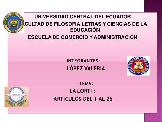 UNIVERSIDAD CENTRAL DEL ECUADORFACULTAD DE FILOSOFÍA LETRAS Y CIENCIAS DE LA                 EDUCACIÓN   ESCUELA DE COMERC...