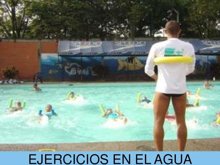 EJERCICIOS EN EL AGUA<br />