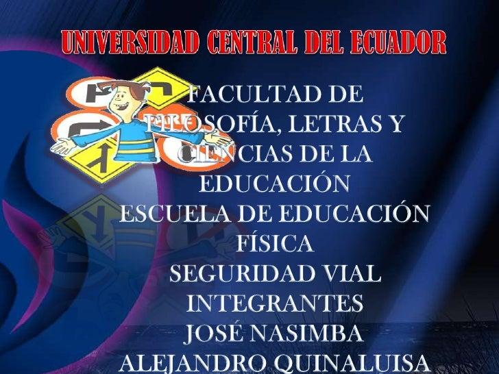UNIVERSIDAD CENTRAL DEL ECUADOR<br />FACULTAD DE FILOSOFÍA, LETRAS Y <br />CIENCIAS DE LA EDUCACIÓN<br />ESCUELA DE EDUCAC...