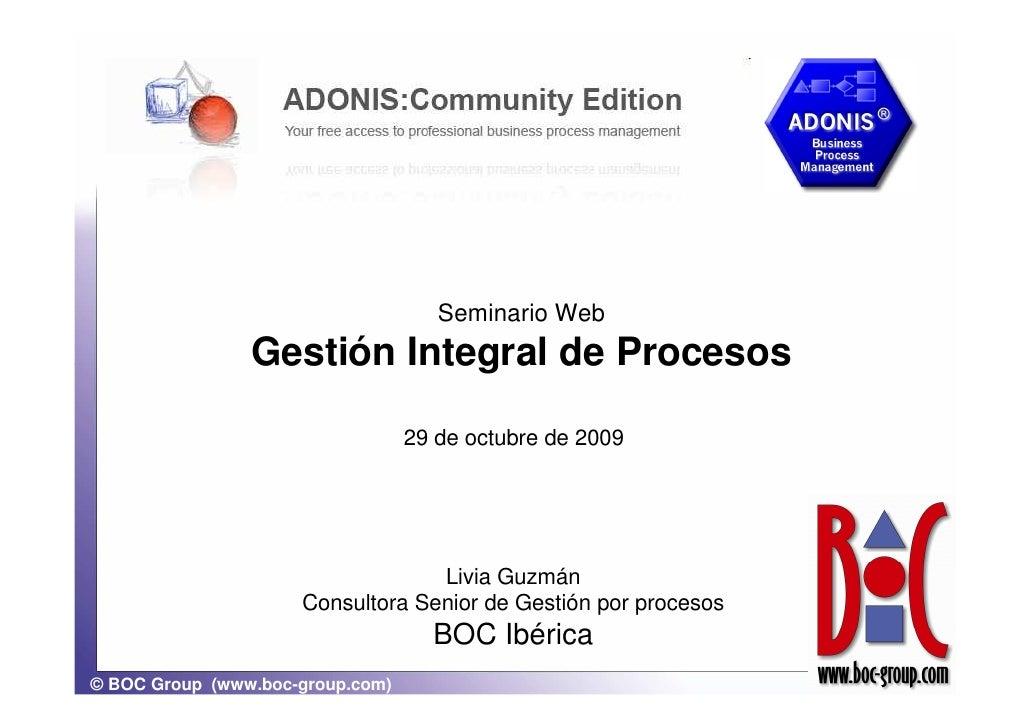 Seminario Web                 Gestión Integral de Procesos                                    29 de octubre de 2009       ...