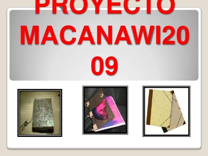 PROYECTOMACANAWI2009<br />