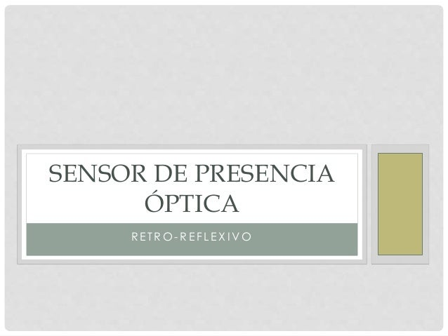 Sensor de presencia optica for Sensor de presencia