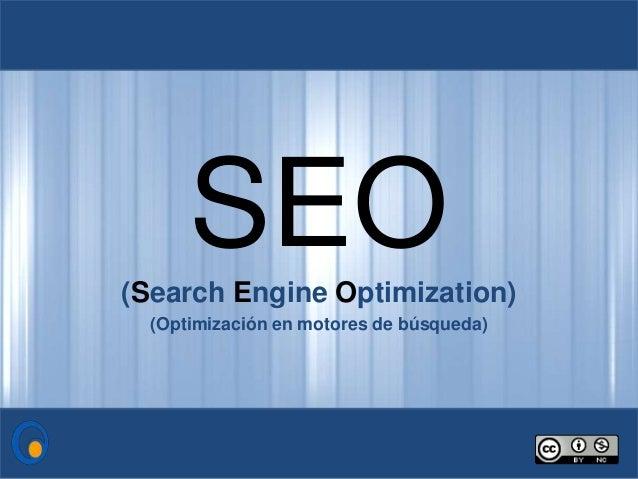 SEO(Search Engine Optimization) (Optimización en motores de búsqueda)