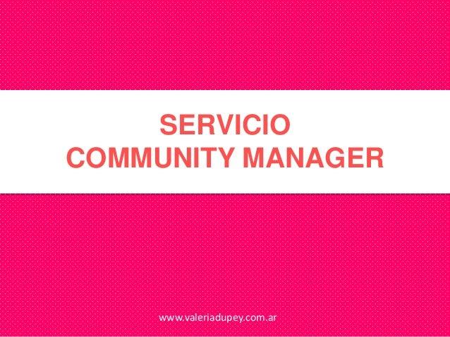 SERVICIOCOMMUNITY MANAGER    www.valeriadupey.com.ar