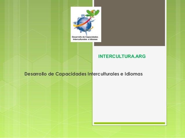 INTERCULTURA.ARGDesarrollo de Capacidades Interculturales e Idiomas