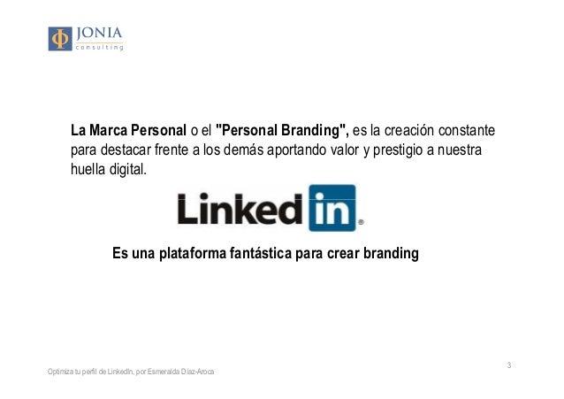 Construye tu marca personal en LinkedIn Slide 3