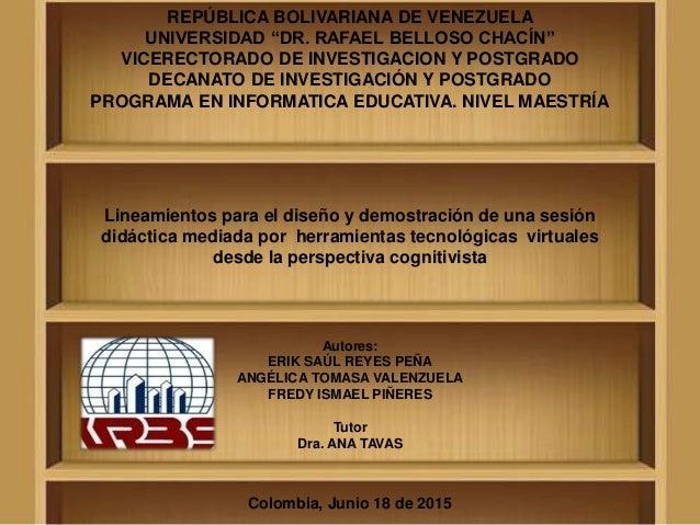 """REPÚBLICA BOLIVARIANA DE VENEZUELA UNIVERSIDAD """"DR. RAFAEL BELLOSO CHACÍN"""" VICERECTORADO DE INVESTIGACION Y POSTGRADO DECA..."""