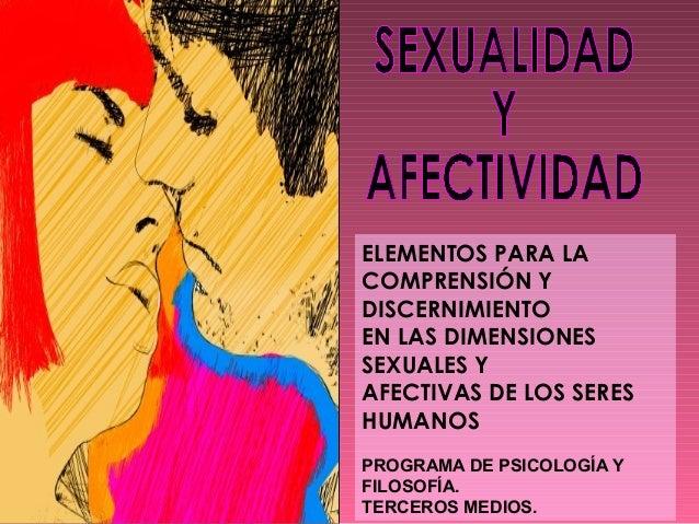 ELEMENTOS PARA LA COMPRENSIÓN Y DISCERNIMIENTO EN LAS DIMENSIONES SEXUALES Y AFECTIVAS DE LOS SERES HUMANOS PROGRAMA DE PS...