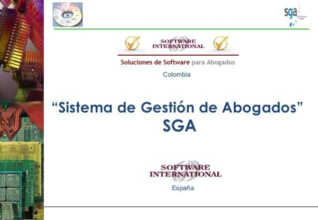 """""""Sistema de Gestión de Abogados"""" SGA Colombia España"""