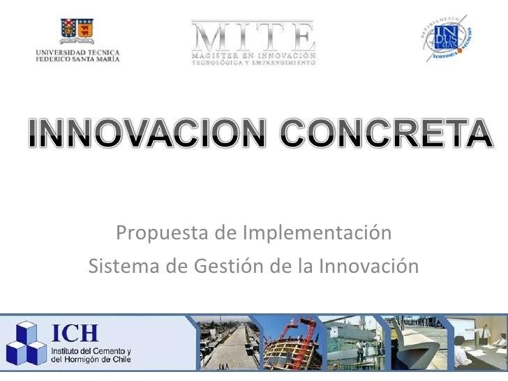 Propuesta de Implementación Sistema de Gestión de la Innovación