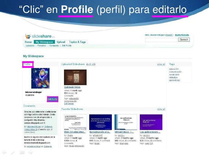 """""""Clic"""" en Profile (perfil) para editarlo<br />"""