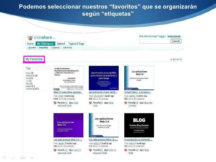 """Podemos seleccionar nuestros """"favoritos"""" que se organizarán según """"etiquetas"""" <br />"""