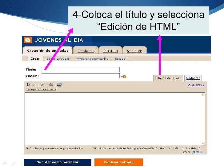 """4-Coloca el título y selecciona """"Edición de HTML""""<br />"""