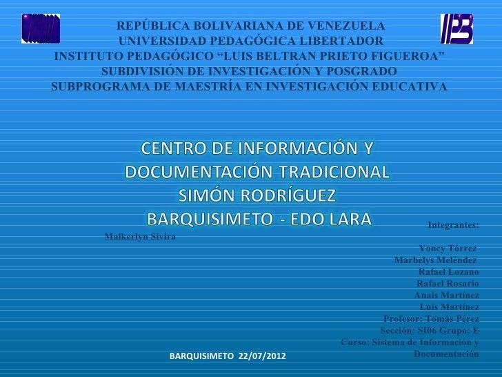 "REPÚBLICA BOLIVARIANA DE VENEZUELA         UNIVERSIDAD PEDAGÓGICA LIBERTADORINSTITUTO PEDAGÓGICO ""LUIS BELTRAN PRIETO FIGU..."