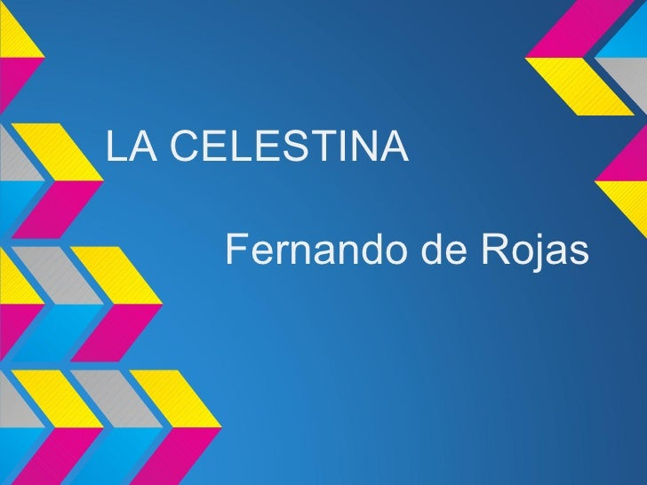 LA CELESTINA    Fernando de Rojas