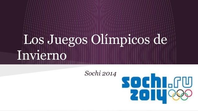 Los Juegos Olímpicos de Invierno Sochi 2014