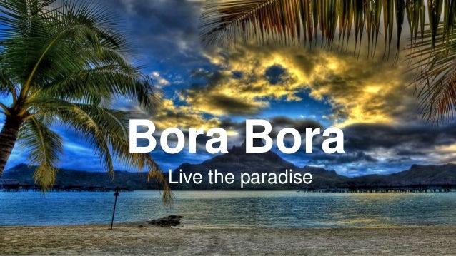 Bora Bora Live the paradise